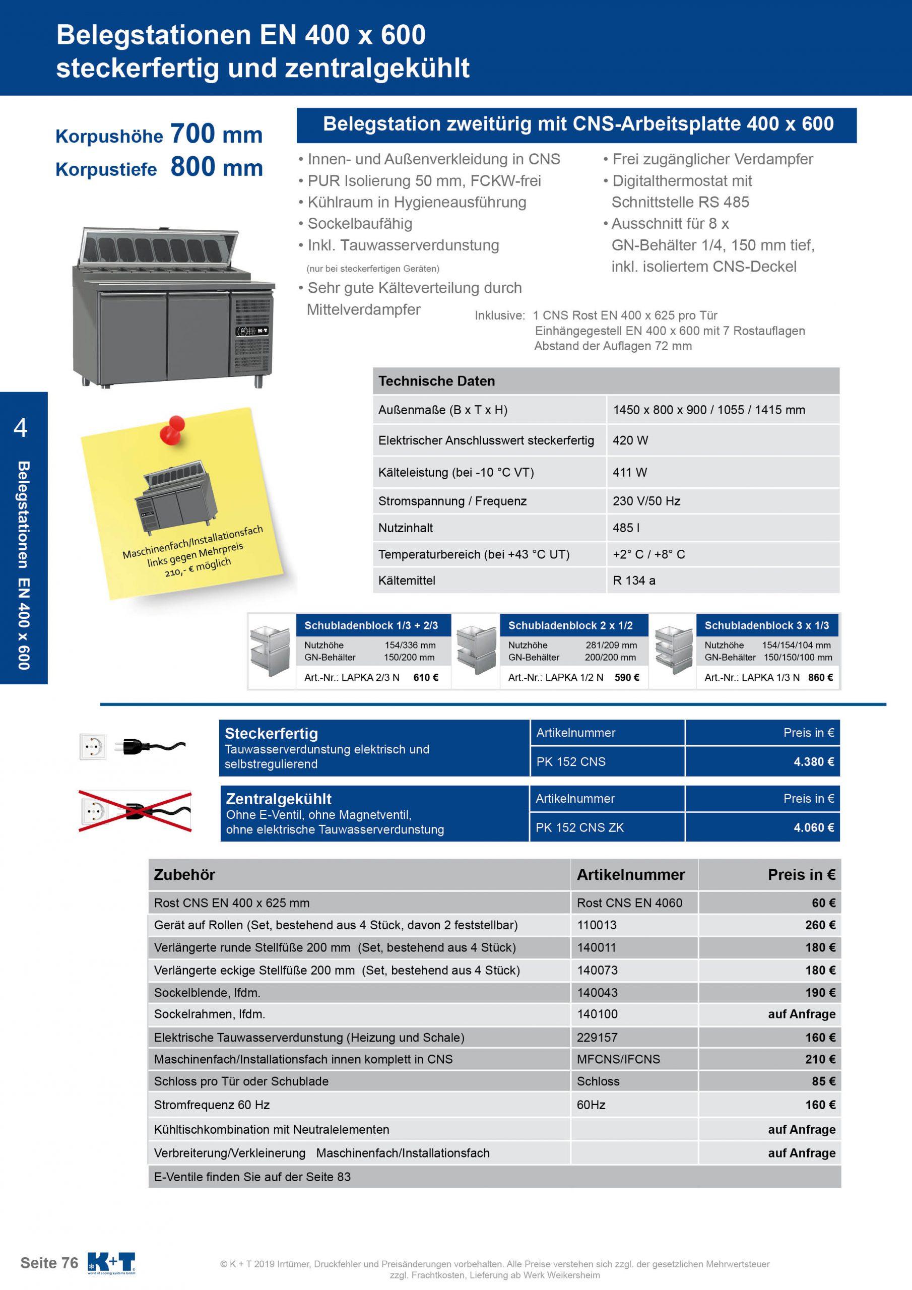 Belegstation Euronorm 400 x 600 Korpushöhe 700, Tiefe 800 zentralgekühlt 1