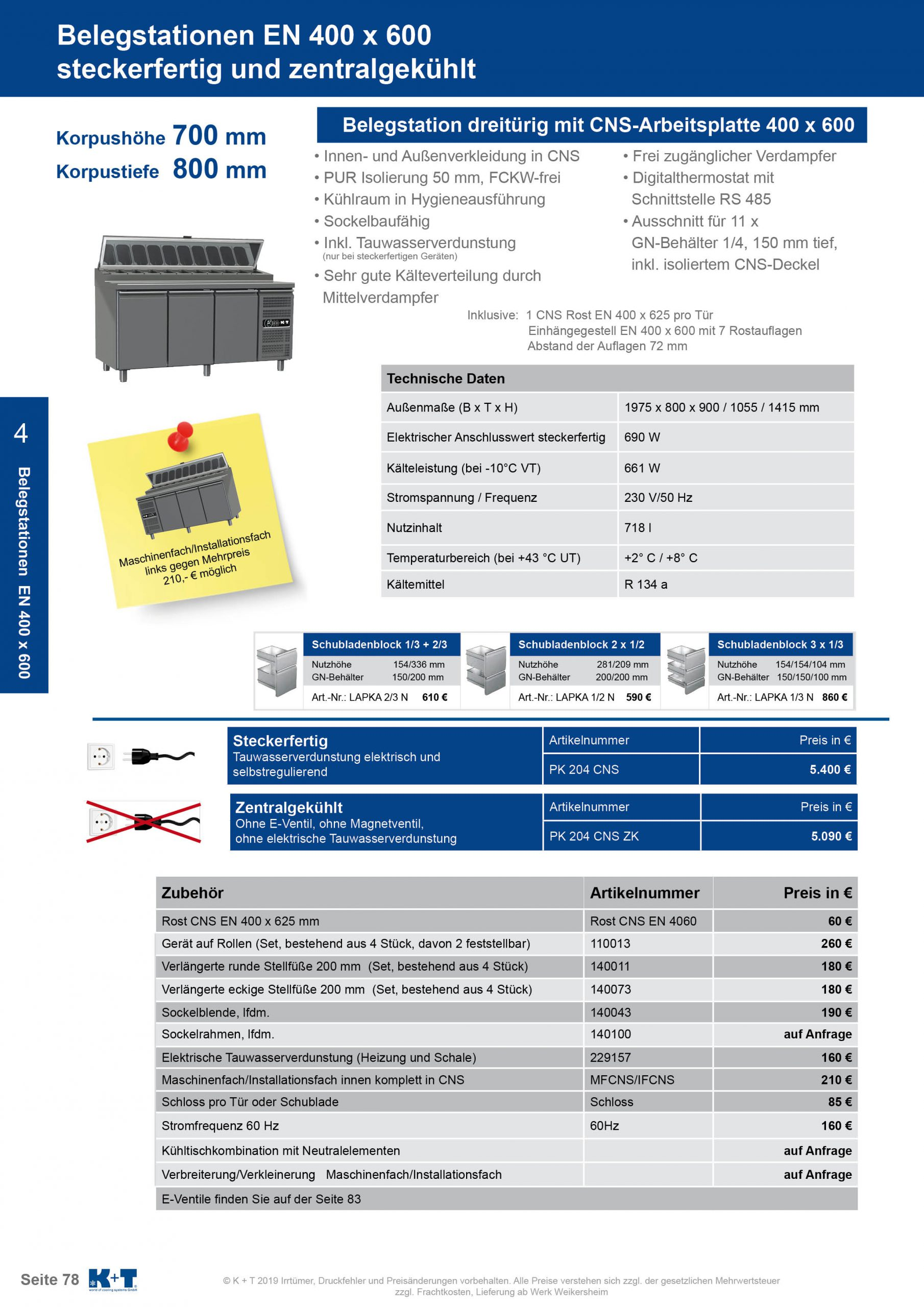 Belegstation Euronorm 400 x 600 Korpushöhe 700, Tiefe 800 zentralgekühlt 3