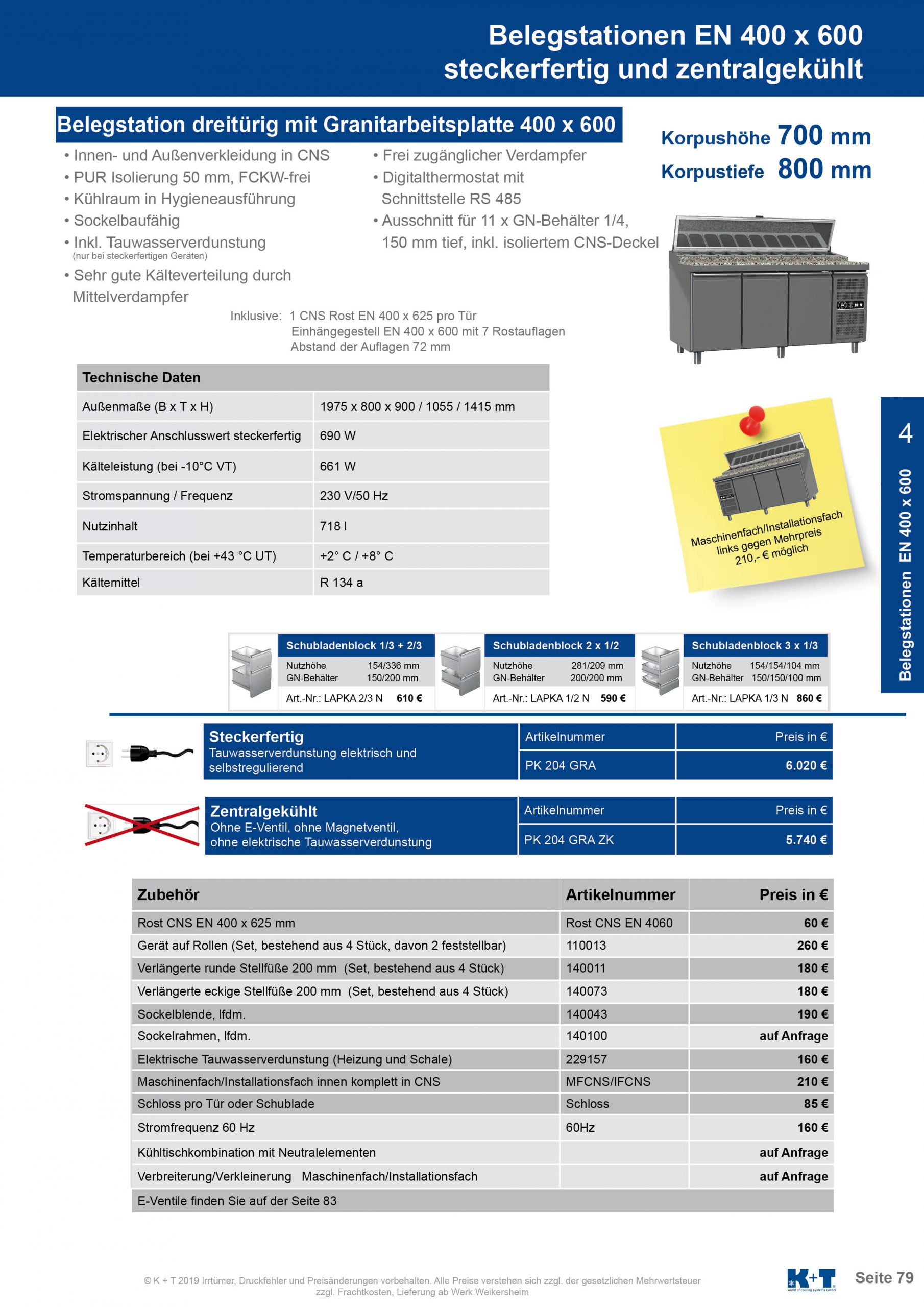 Belegstation Euronorm 400 x 600 Korpushöhe 700, Tiefe 800 zentralgekühlt 4