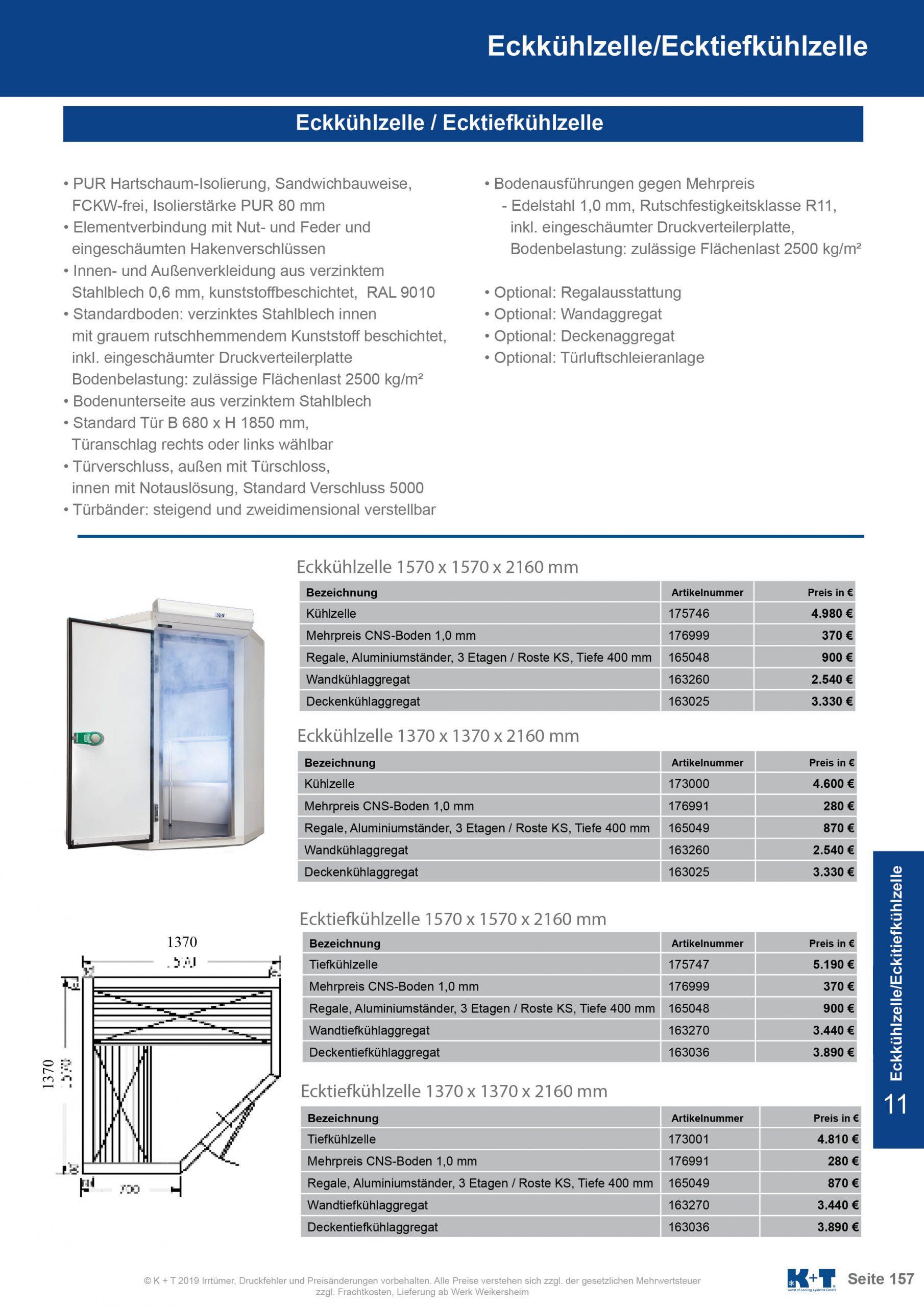 Eckkühl- Tiefkühlzelle