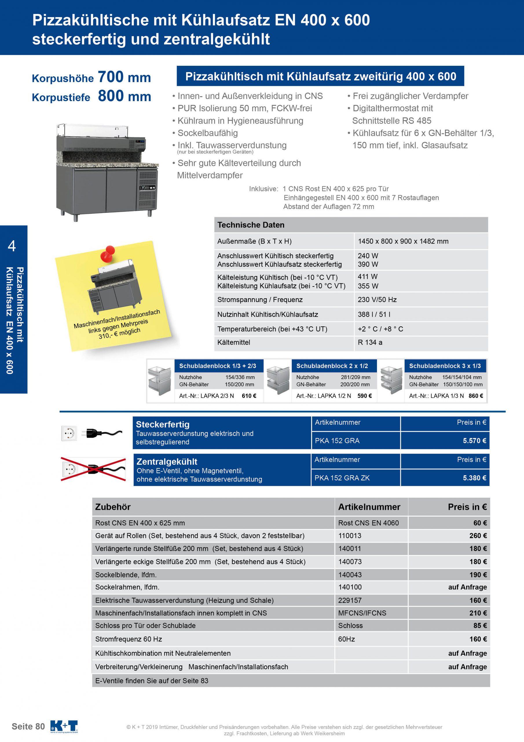 Pizzakühltisch Euronorm 400 x 600 Korpushöhe 700, Tiefe 800 zentralgekühlt 1